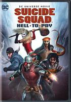 Cover image for Suicide Squad. Hell to pay [videorecording DVD]
