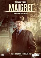 Cover image for Maigret. The complete series [videorecording DVD] (Rowan Atkinson version)