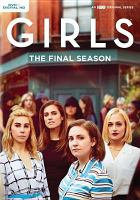 Cover image for Girls. Season 6, Complete and Final [videorecording DVD]