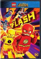 Cover image for LEGO DC comics super heroes. The Flash [videorecording DVD]