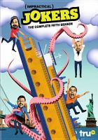 Cover image for Impractical jokers. Season 5, Complete [videorecording DVD]