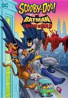 Cover image for Scooby-Doo! & Batman [videorecording DVD] : the brave and the bold