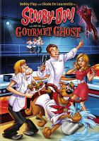 Cover image for Scooby-doo! and the gourmet ghost [videorecording DVD]