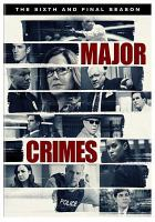 Cover image for Major crimes. Season 6, Complete [videorecording DVD]