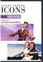 Cover image for Calamity Jane [videorecording DVD] ; Seven brides for seven brothers