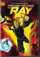 Cover image for Freedom fighters. The Ray [videorecording DVD]