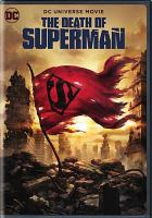 Cover image for The death of Superman [videorecording DVD] (Animated)