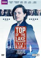 Imagen de portada para Top of the lake. Season 2, Complete : China girl