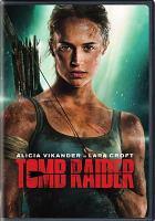Cover image for Tomb raider [videorecording DVD] (Alicia Vikander version)