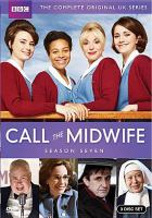 Cover image for Call the midwife. Season 7, Complete [videorecording DVD]