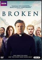 Cover image for Broken. Season 1, Complete [videorecording DVD] (Sean Bean version)