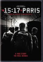 Cover image for The 15:17 to Paris [videorecording DVD]
