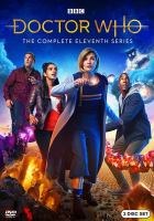 Cover image for Doctor Who. Series 11, Complete [videorecording DVD] (Jodie Whittaker version)
