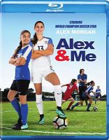 Cover image for Alex & me [videorecording Blu-ray]