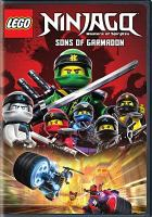 Cover image for LEGO Ninjago, masters of Spinjitzu. Season 8 [videorecording DVD] : Sons of Garmadon