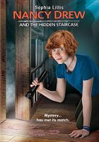 Cover image for Nancy Drew and the hidden staircase [videorecording DVD] (Sophia Lillis version)