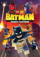 Cover image for LEGO DC Batman [videorecording DVD] : family matters