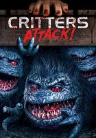 Cover image for Critters attack! [videorecording DVD]