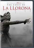 Cover image for The curse of La Llorona [videorecording DVD]