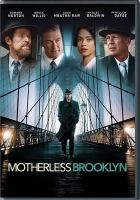 Imagen de portada para Motherless Brooklyn [videorecording DVD]