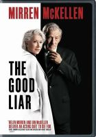 Cover image for The good liar [videorecording DVD]