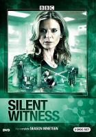 Cover image for Silent witness. Season 19, Complete [videorecording DVD]