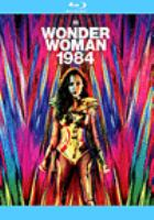 Cover image for Wonder Woman 1984 [videorecording Blu-ray]
