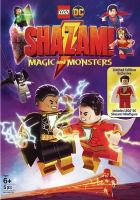 Cover image for LEGO DC Shazam! [videorecording DVD] : Magic and monsters