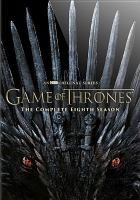 Cover image for Game of thrones. Season 8, Complete [videorecording DVD].