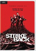 Cover image for Strike back. Cinemax season 6, Complete [videorecording DVD].