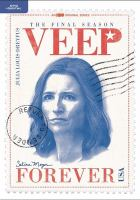 Imagen de portada para VEEP. Season 7, Complete and Final [videorecording DVD]