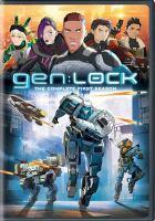 Cover image for Gen:lock. Season 1, Complete [videorecording DVD]