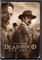 Cover image for Deadwood [videorecording DVD] : the movie