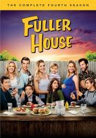 Cover image for Fuller house. Season 4, Complete [videorecording DVD]