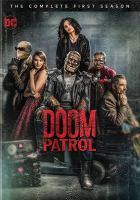 Cover image for Doom patrol. Season 1, Complete [videorecording DVD].