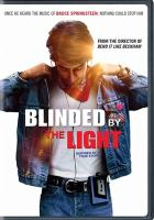 Cover image for Blinded by the light [videorecording DVD]