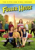 Cover image for Fuller house. Season 5, Complete and Final [videorecording DVD]