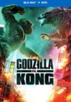 Imagen de portada para Godzilla vs. Kong [videorecording Blu-ray]