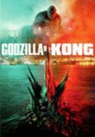 Imagen de portada para Godzilla vs. Kong [videorecording DVD]