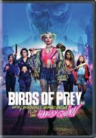 Cover image for Birds of prey [videorecording DVD] : and the fantabulous emancipation of one Harley Quinn