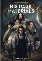 Imagen de portada para His dark materials. Season 1, Complete [videorecording DVD]