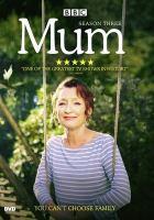 Cover image for Mum. Season 3, Complete [videorecording DVD]