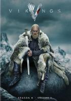 Imagen de portada para Vikings. Season 6, Volume 1 [videorecording DVD]