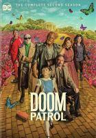 Imagen de portada para Doom patrol. Season 2, Complete [videorecording DVD]