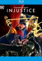 Cover image for Injustice [videorecording Blu-ray] (Animated)