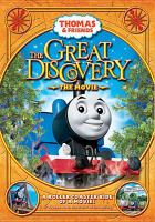 Cover image for Thomas & friends. The great discovery the movie