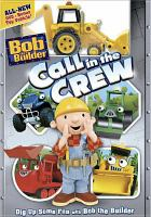 Cover image for Bob the Builder. Call in the crew