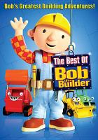 Cover image for Bob the Builder. The best of Bob the Builder