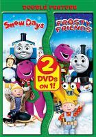 Cover image for Snow days Frosty friends.