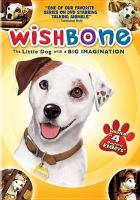 Cover image for Wishbone : the little dog with the big imagination